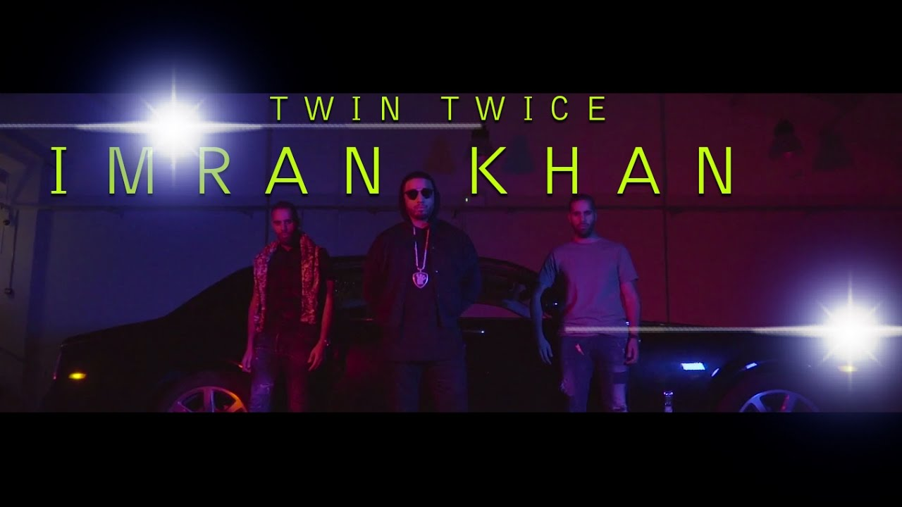 Imran Khan New Song Twin N Twice Morocco Official Music Video 2017 Youtube