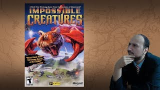 """Gaming History: Impossible Creatures """"The right kind of stupid"""""""