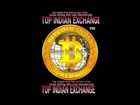 Bitcoin India Pvt Ltd | Cloud Mining All Crypto Buy Sell Exchange in India | Minimum Buy Sell Rate |