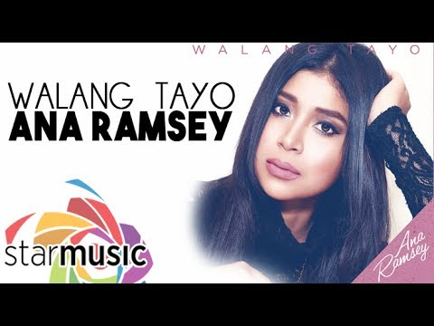 Ana Ramsey - Walang Tayo (Official Lyric Video)