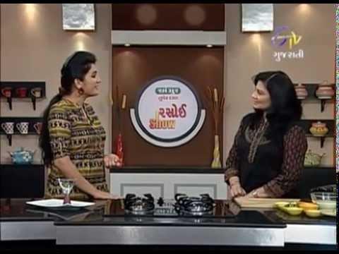 Rasoi Show - રસોઈ શો - વહીત ગેજ્પાચો સોઉપ, ચિસ્ય મુશ્રૂમ વોન્તોન & રોલ્લ કલ્લી સંદ્વીચ