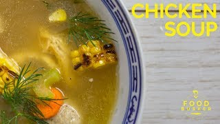 CHICKEN SOUP     hands down the best ever