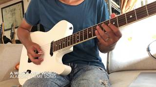 A Whole New World - Aladdin Theme Song - Guitar Cover
