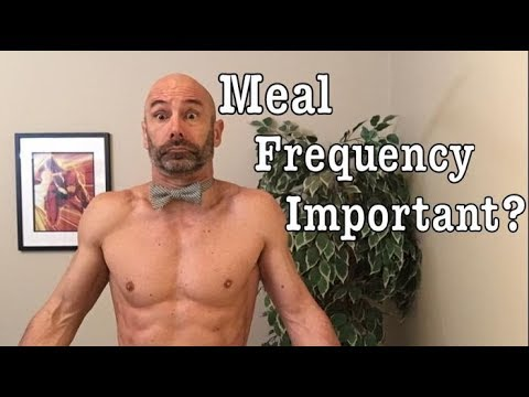 How Important is Meal Frequency on Weight Loss and Muscle Gains!