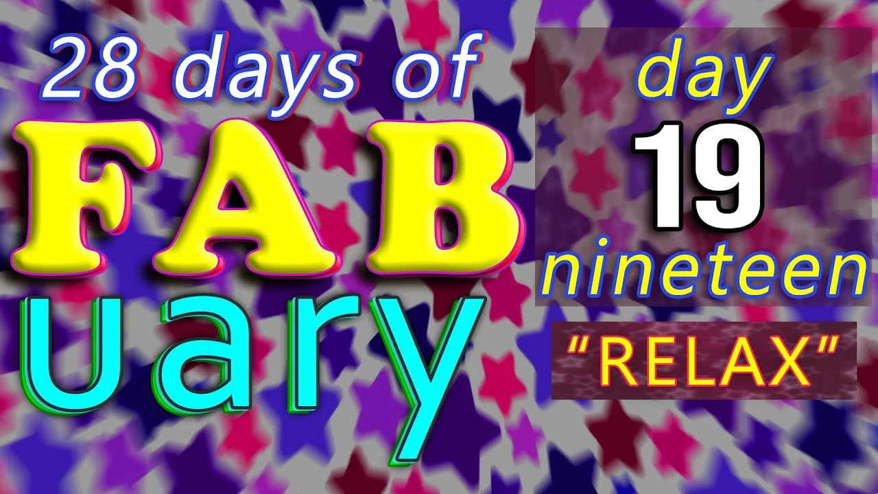 It's FABuary 19th / 28 days of Learning English / LIVE chat from England - RELAX