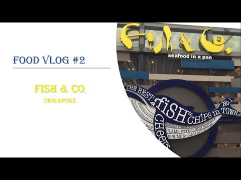 Food Vlog #2 - Fish & Co | Seafood In A Pan | Singapore