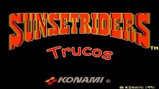 Sunset Riders Truco