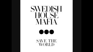 Swedish House Mafia - Save The World [BBC radio 1 official play] [exclusive]
