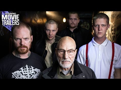 See Patrick Stewart in GREEN ROOM | Official Trailer #2 [Horror Thriller] HD streaming vf