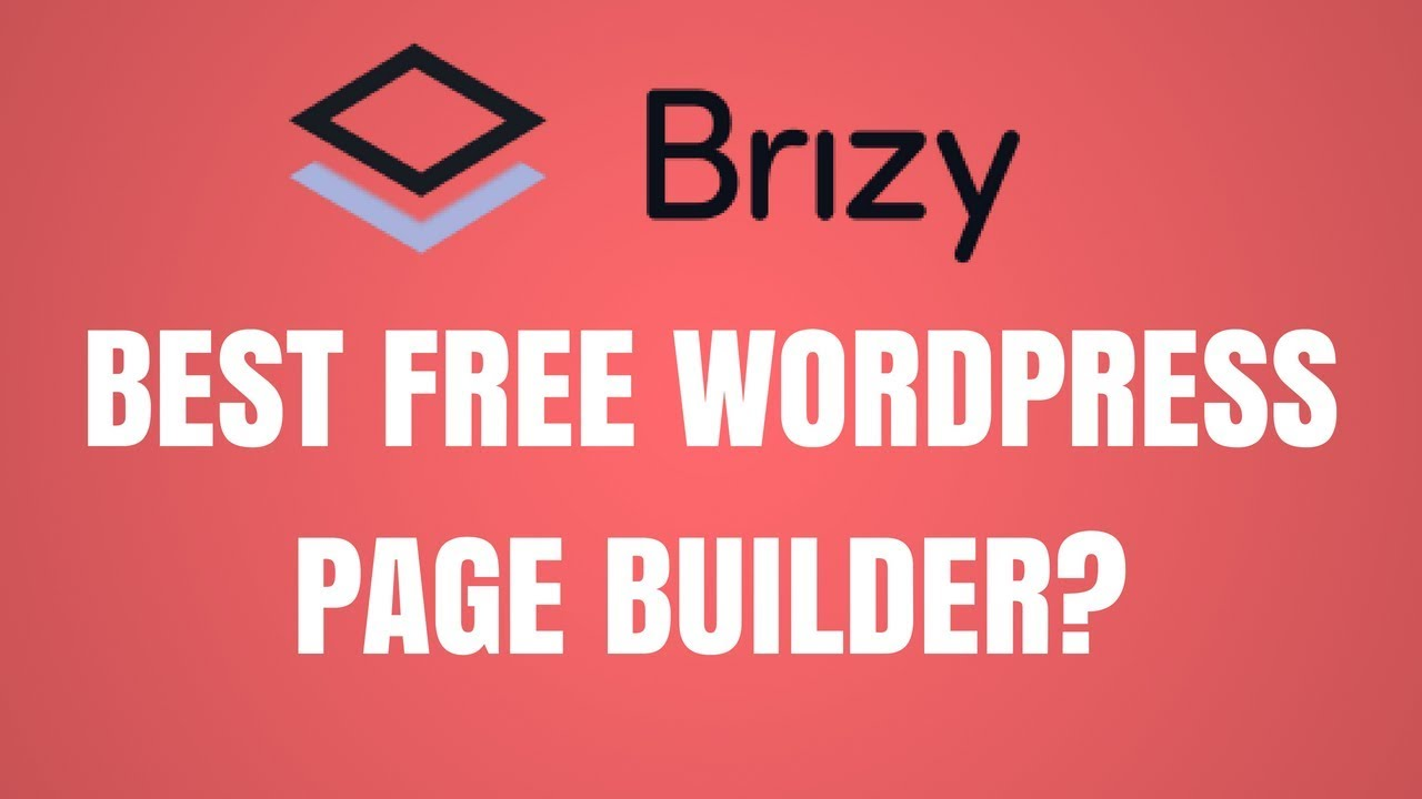Brizy - Best Free WordPress Page Builder?