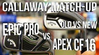 Callaway Epic Pro vs Callaway Apex CF16