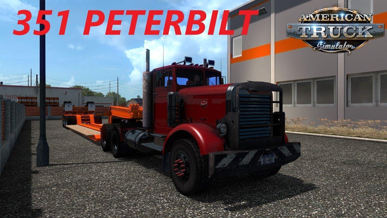 American Truck Simulator 351 Peterbilt Custom Deloupe Lowboy