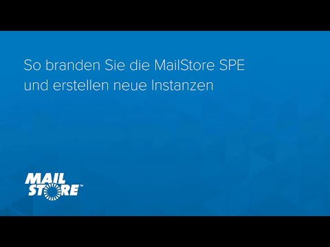 So branden Sie die MailStore SPE und erstellen neue Instanzen