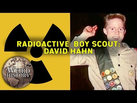 Radioactive Boy Scout - How Teen David Hahn Built a Nuclear Reactor