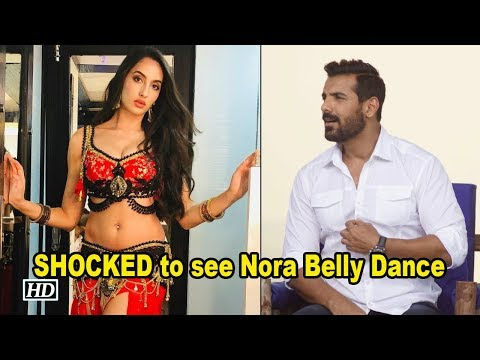 John Abraham SHOCKED to see Nora Fatehi Belly Dance