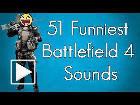 51 FUNNIEST BATTLEFIELD 4 SOUNDS