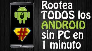 Rootear Cualquier Teléfono Android 2015 | Nuevo método