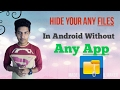 How to Hide apps Files or Folder on Andriod in (bangla Tutorial)