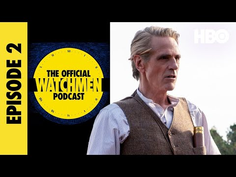The Official Watchmen Podcast   Episode 2   HBO