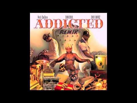 Veli DaDon + Dan Barz + Young Queen Dayona ~ Addicted (Remix.)