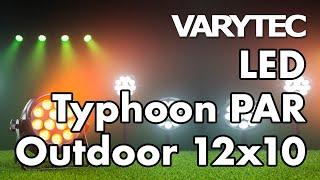 Varytec LED Typhoon PAR Outdoor 12x10: bringing noiseless light outdoors