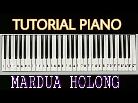 HORAS BAH! Tutorial Piano Mardua Holong by Adi
