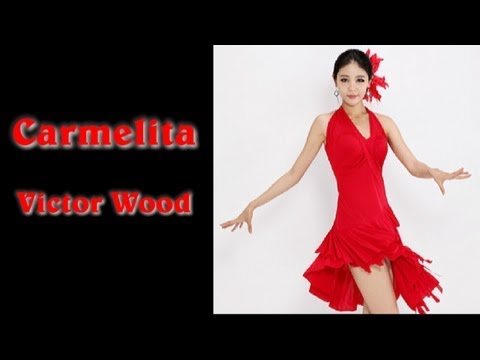 Carmelita cha cha - Victor Wood with English lyrics  (Carmelita - con letra en inglés)