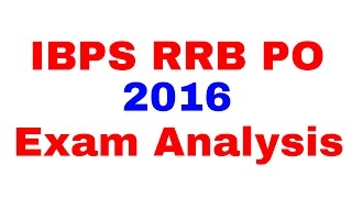 IBPS RRB PO ( Scale 1) 2016 Exam Analysis [In Hindi] 2017 Video