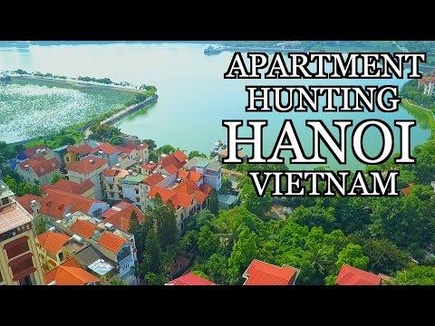 APARTMENT HUNTING IN VIETNAM - HANOI SERVICED APARTMENT TOURS