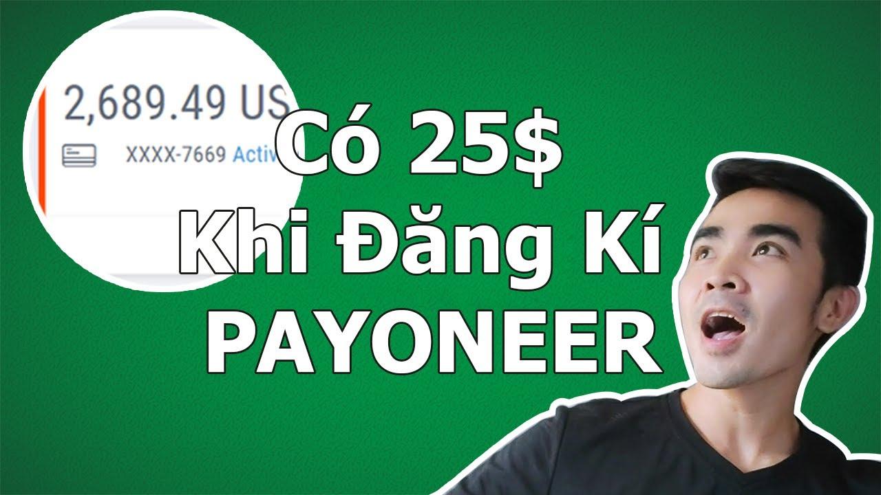 VU2DAY – Đăng Kí Nhận Thanh Toán Payoneer Như Thế Nào Để Có 25$?