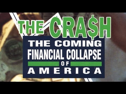 The Crash: The Coming Financial Collapse of America (Full Length, Official)
