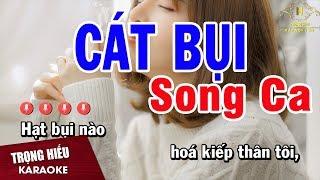 Karaoke Cát Bụi Song Ca | Trọng Hiếu