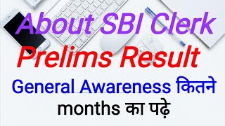 About SBI Clerk Prelims Results, GA for SBIJA Mains