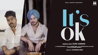 Its Ok Sukh Sandhu Baljinder Baath Free MP3 Song Download 320 Kbps