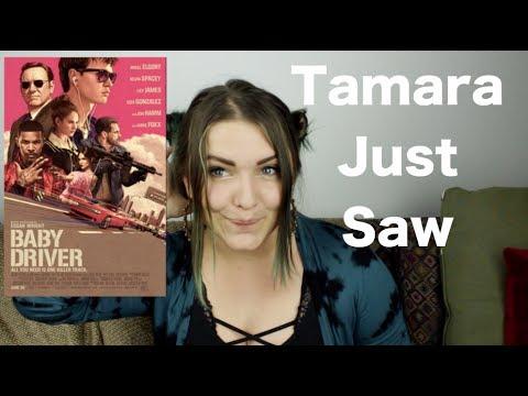 Baby Driver - Tamara Just Saw
