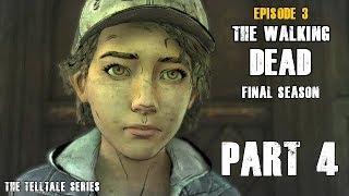 The Walking Dead The Final Season Episode 3 l Part 4 l Gameplay Fr