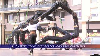 Yvelines | Sculpture : nouvelle oeuvre pour Nicolas Sanhes à Trappes