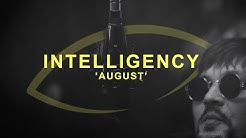 Intelligency - August | THE EYE