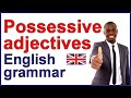 ENGLISH POSSESSIVE ADJECTIVES | Grammar lesson and exercises
