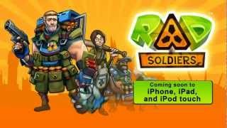 RAD Soldiers Teaser Trailer - iPad iPhone iPod Touch