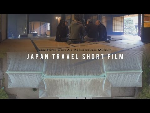 Japan Travel Short Film - Edo-Tokyo Open-air Architectural Museum / Music & Ambience