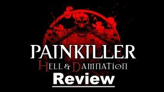 Painkiller Hell & Damnation Review