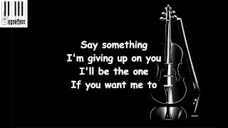 Say something (Lyrics) / Pentatonix - Say Something (Lyrics)