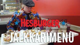 TESTATAAN HESBURGERIN JÄLKIRUOKAMENU!