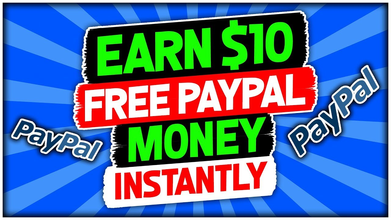 Earn $10 Free PayPal Money Instantly
