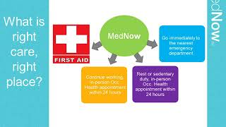 MedNow Work Injury Triage Program Training