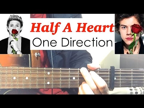 Half A Heart Guitar Chords - One Direction - Khmer Chords