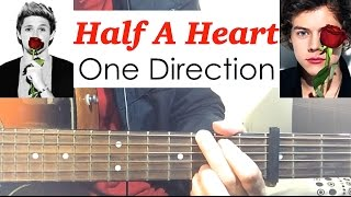 """Half a heart"" - One Direction Guitar Tutorial (Easy Chords) :)"