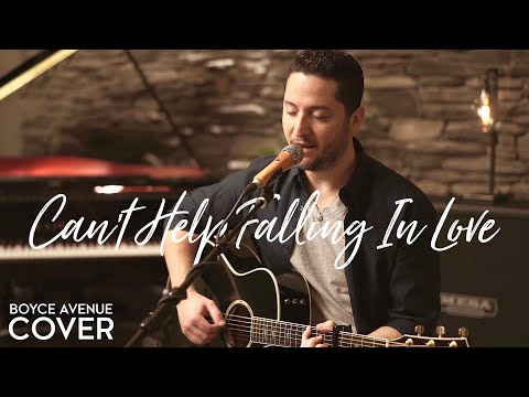 Can't Help Falling In Love - Elvis Presley (Boyce Avenue acoustic cover) on Spotify & Apple mp3