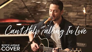 Can't Help Falling In Love - Elvis Presley (Boyce Avenue acoustic cover) on Spotify & Apple